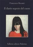 Copertina dell'audiolibro Il diario segreto del cuore di RECAMI, Francesco