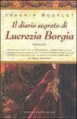 Copertina dell'audiolibro Il diario segreto di Lucrezia Borgia di BOUFLET, Joachim