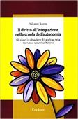 Copertina dell'audiolibro Il diritto all'integrazione nella scuola dell'autonomia di NOCERA, Salvatore