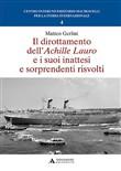 Copertina dell'audiolibro Il dirottamento dell'Achille Lauro e i suoi inattesi e sorprendenti risvolti