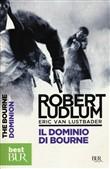 Copertina dell'audiolibro Il dominio di Bourne di LUDLUM, Robert - VAN LUSTBADER, Eric