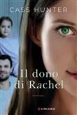 Copertina dell'audiolibro Il dono di Rachel di HUNTER, Cass