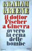 Copertina dell'audiolibro Il Dottor Fischer a Ginevra, ovvero la cena delle bombe di GREENE, Graham