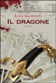 Copertina dell'audiolibro Il Dragone di GANDOLFI, Luca
