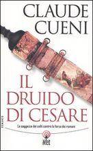 Copertina dell'audiolibro Il druido di Cesare di CUENI, Claude