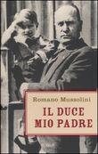 Copertina dell'audiolibro Il Duce mio padre di MUSSOLINI, Romano
