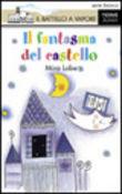 Copertina dell'audiolibro Il fantasma del castello di LOBE, Mira