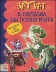 Copertina dell'audiolibro Il fantasma del dottor Muffa di BAT, Pat