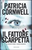 Copertina dell'audiolibro Il fattore Scarpetta di CORNWELL, Patricia