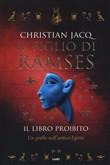 Copertina dell'audiolibro Il figlio di Ramses vol. 2: il libro proibito di JACQ, Christian