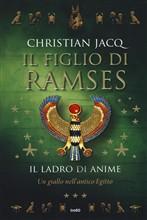 Copertina dell'audiolibro Il figlio di Ramses vol. 3: Il ladro di anime di JACQ, Christian