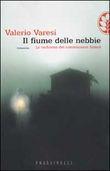 Copertina dell'audiolibro Il fiume delle nebbie di VARESI, Valerio