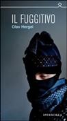 Copertina dell'audiolibro Il fuggitivo di HERGEL, Olav