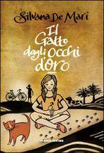 Copertina dell'audiolibro Il gatto dagli occhi d'oro di DE MARI, Silvana