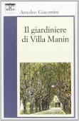 Copertina dell'audiolibro Il giardiniere di Villa Manin di GIACOMINI, Amedeo