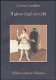 Copertina dell'audiolibro Il gioco degli specchi di CAMILLERI, Andrea