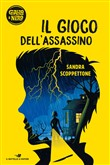 Copertina dell'audiolibro Il gioco dell'assassino di SCOPPETTONE, Sandra