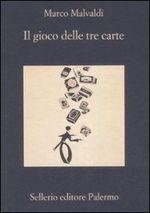 Copertina dell'audiolibro Il gioco delle tre carte di MALVALDI, Marco
