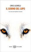 Copertina dell'audiolibro Il giorno del lupo: una storia dell'ispettore Coliandro di LUCARELLI, Carlo