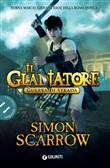 Copertina dell'audiolibro Il Gladiatore: guerra di strada di SCARROW, Simon