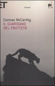 Copertina dell'audiolibro Il guardiano del frutteto di McCARTHY, Cormac