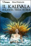 Copertina dell'audiolibro Il Kalevala: Finlandia terra di eroi di PRIMICERIO, Elena