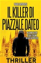 Copertina dell'audiolibro Il Killer di piazza Dateo di ROVERSI, Paolo