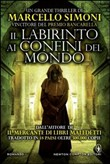 Copertina dell'audiolibro Il labirinto ai confini del mondo di SIMONI, Marcello