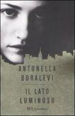 Copertina dell'audiolibro Il lato luminoso di BORALEVI, Antonella