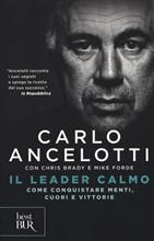 Copertina dell'audiolibro Il leader calmo: come conquistare menti, cuori e vittorie di ANCELOTTI, Carlo