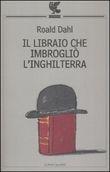 Copertina dell'audiolibro Il libraio che imbrogliò l'Inghilterra di DAHL, Roald