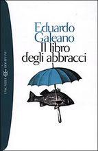 Copertina dell'audiolibro Il libro degli abbracci di GALEANO, Eduardo