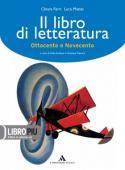 Copertina dell'audiolibro Il libro di letteratura – Ottocento e Novecento di FERRI, Chiara - MATTEI, Luca