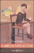 Copertina dell'audiolibro Il libro di tutte le cose di KUIJER, Guus