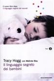 Copertina dell'audiolibro Il linguaggio segreto dei bambini di HOGG, Tracy
