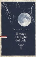 Copertina dell'audiolibro Il mago e la figlia del boia di POTZSCH, Oliver