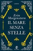 Copertina dell'audiolibro Il mare senza stelle di MORGENSTERN, Erin (Trad. Donatella Rizzati)