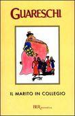 Copertina dell'audiolibro Il marito in collegio di GUARESCHI, Giovannino