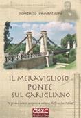 Copertina dell'audiolibro Il meraviglioso ponte sul Garigliano di IANNANTUONI, Domenico