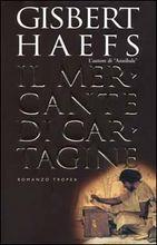 Copertina dell'audiolibro Il mercante di Cartagine di HAEFS, Gisbert