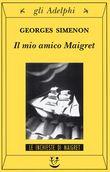 Copertina dell'audiolibro Il mio amico Maigret di SIMENON, Georges