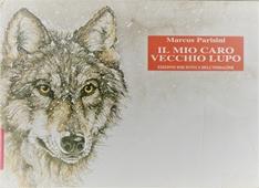 Copertina dell'audiolibro Il mio caro vecchio lupo di PARISINI, Marcus