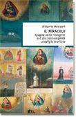 Copertina dell'audiolibro Il miracolo – Spagna, 1640: indagine sul più sconvolgente prodigio mariano di MESSORI, Vittorio