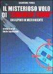 """Copertina dell'audiolibro Il misterioso volo di """"Charlie Four"""" di PARISI, Salvatore"""