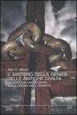 Copertina dell'audiolibro Il mistero della genesi delle antiche civiltà