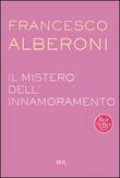 Copertina dell'audiolibro Il mistero dell'innamoramento di ALBERONI, Francesco