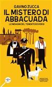 Copertina dell'audiolibro Il mistero di Abbacuada. Le indagini del tenente Roversi di ZUCCA, Gavino
