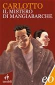 Copertina dell'audiolibro Il mistero di Mangiabarche di CARLOTTO, Massimo
