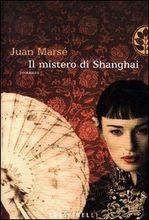 Copertina dell'audiolibro Il mistero di Shanghai di MARSE', Juan