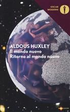 Copertina dell'audiolibro Il mondo nuovo  – Ritorno al mondo nuovo di HUXLEY, Aldous